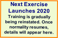 Next Exercise Launches 2020 Training is gradually being reinstated. Once normality resumes, details will appear here.